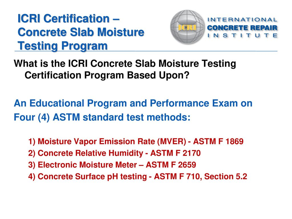 Concrete Slab Moisture Testing Certification Program Ppt Download