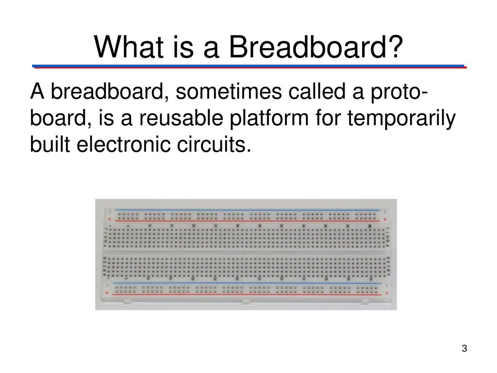 The Breadboard The Breadboard Digital Electronics Tm Ppt Download