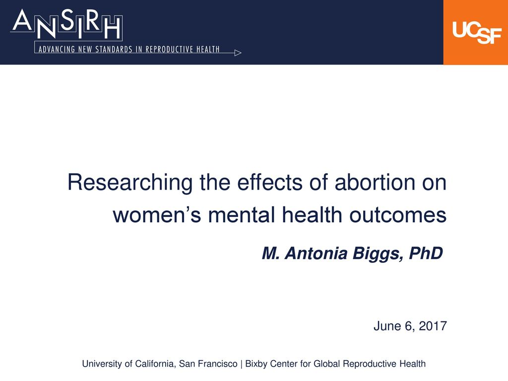 Researching The Effects Of Abortion On Women S Mental Health
