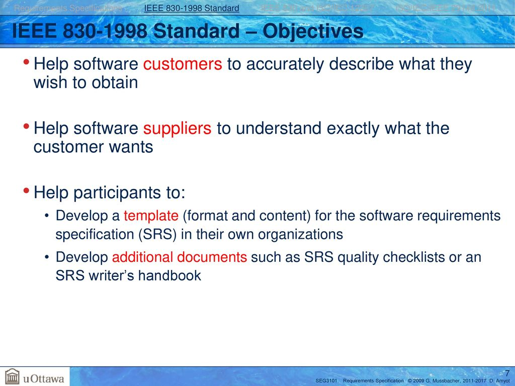 Requirements Specification With The Ieee 830 And Ieee Standards