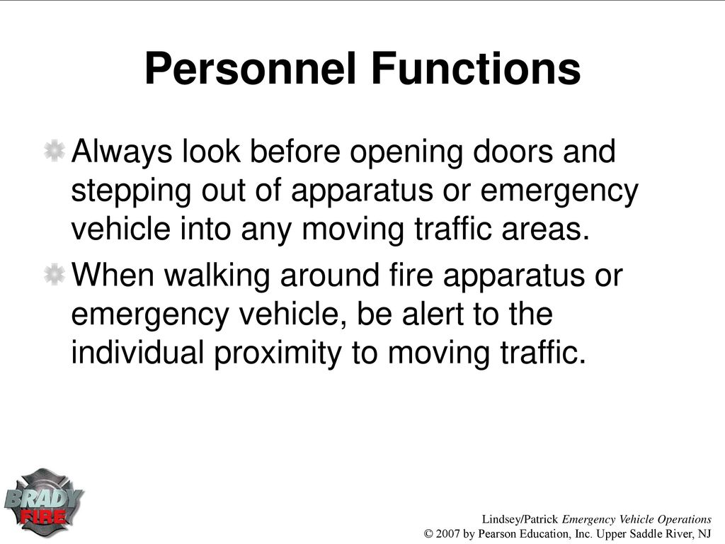 Chapter 9 Roadway Operations Ppt Download Fire Engines Diagram Traffic Cone Personnel Functions Always Look Before Opening Doors And Stepping Out Of Apparatus Or Emergency Vehicle Into