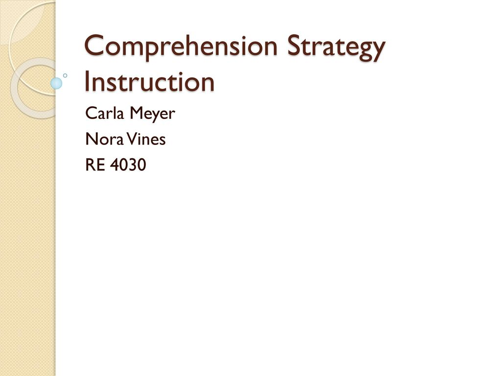 Comprehension Strategy Instruction Ppt Download