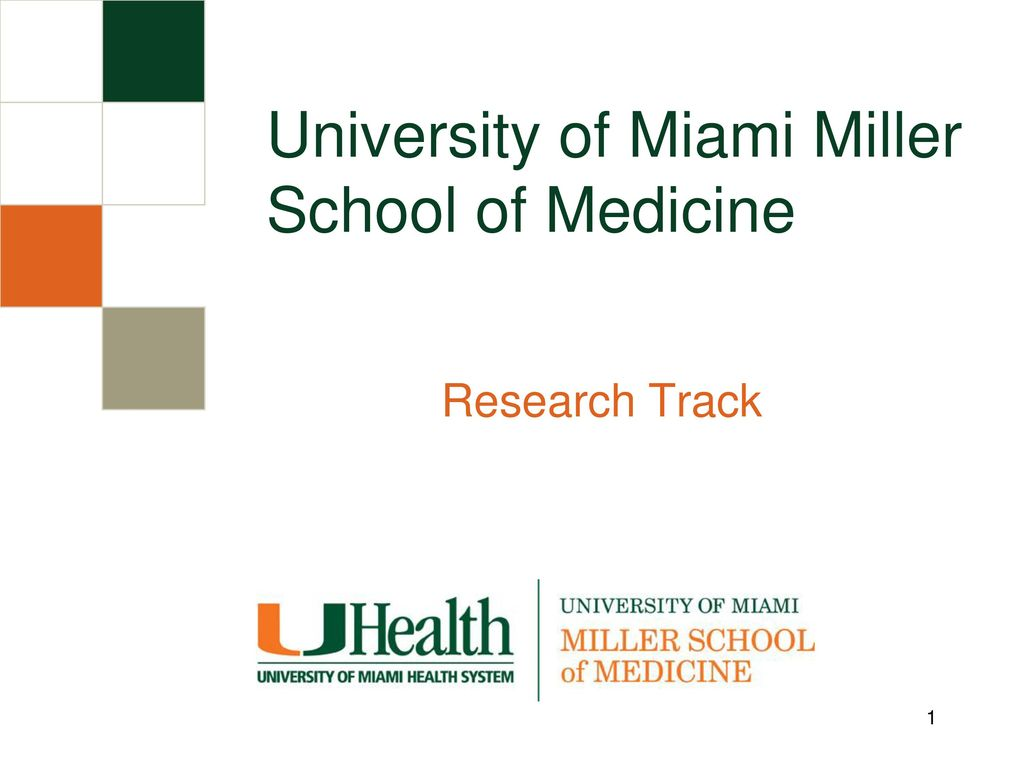University of Miami Miller School of Medicine - ppt download Within University Of Miami Powerpoint Template