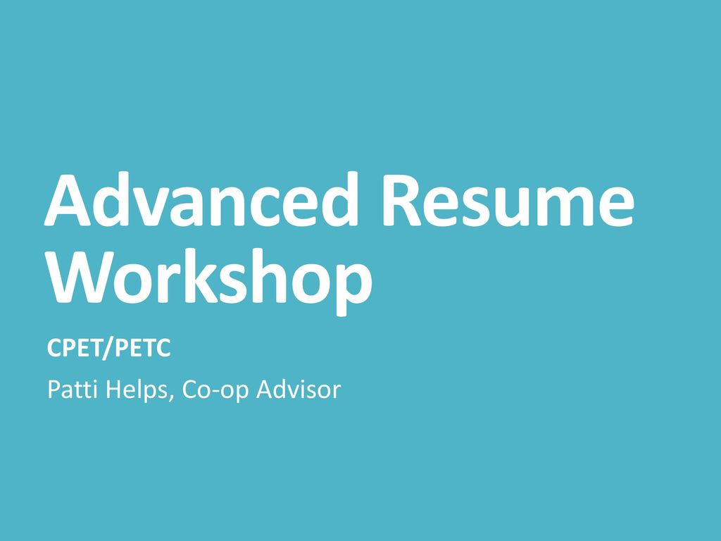 advanced resume workshop ppt download
