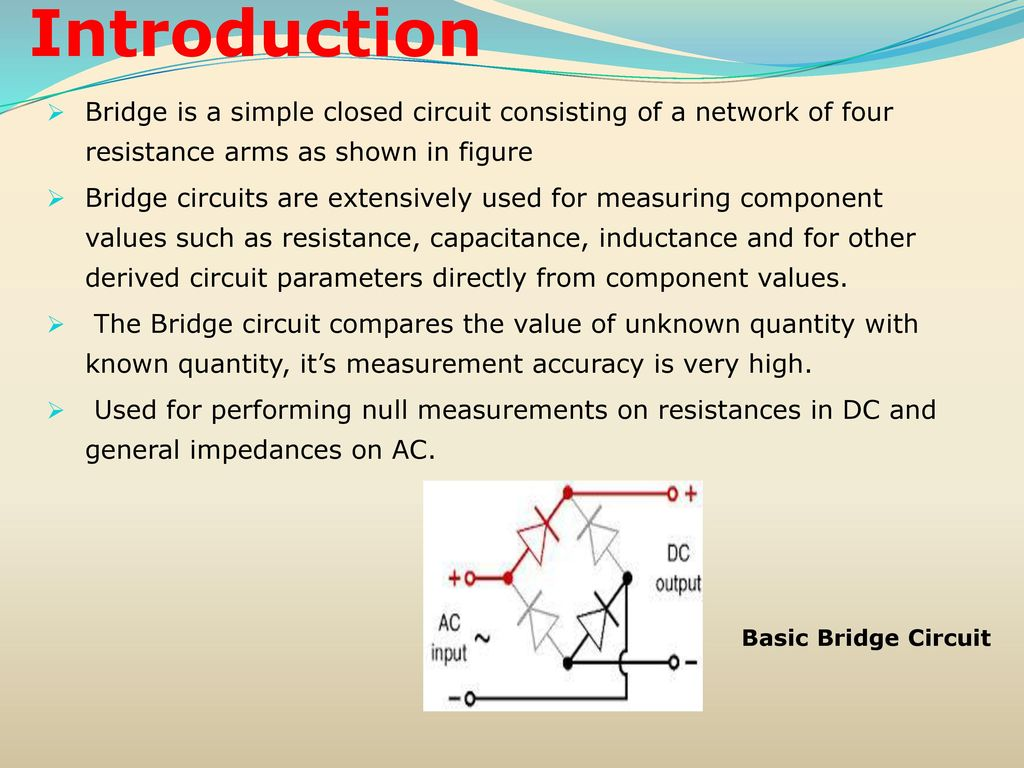 Resistance Inductance Capacitance Measurements Ppt Download Simple Inductor Circuit Introduction Bridge Is A Closed Consisting Of Network Four Arms As