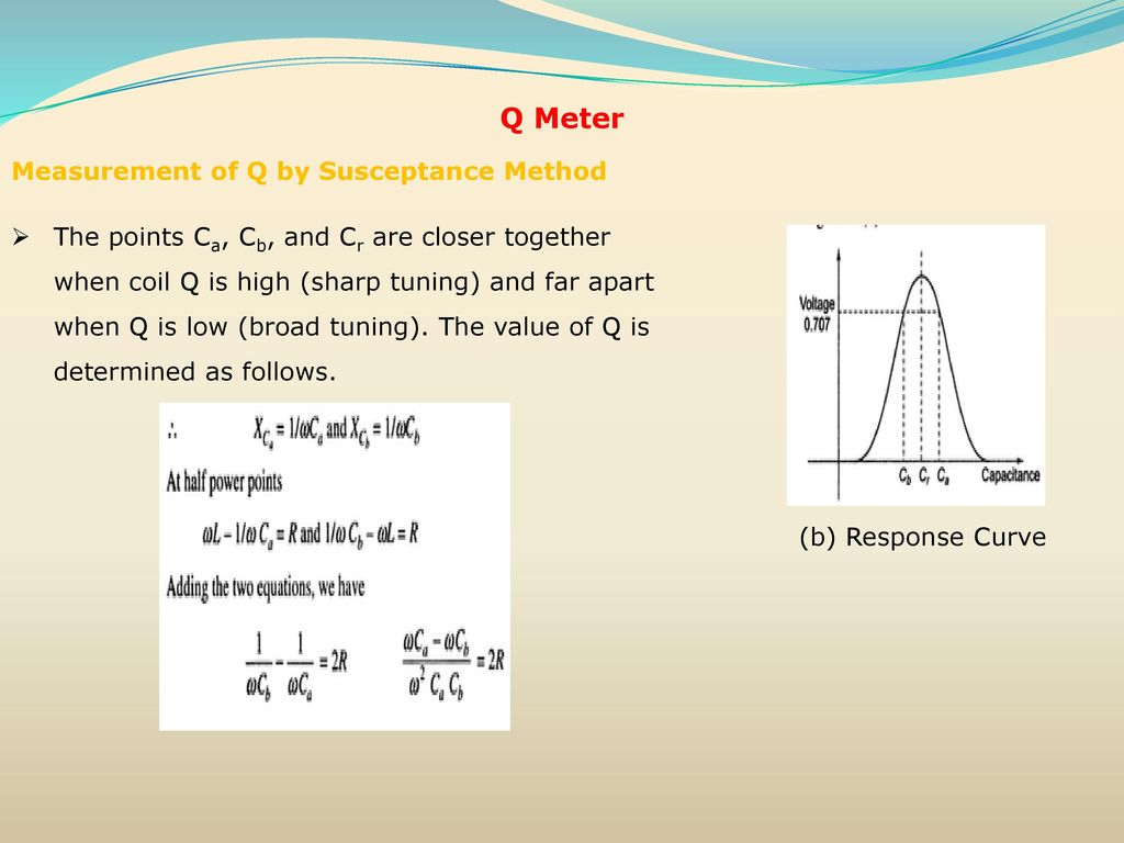 Resistance Inductance Capacitance Measurements Ppt Download Coil Meter Circuit Diagram Q Measurement Of By Susceptance Method
