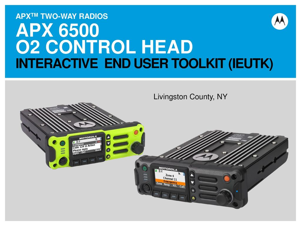 Apx 6500 O2 Control Head Livingston County Ny Ppt Download Vehicle Wiring Diagram Motorola 1