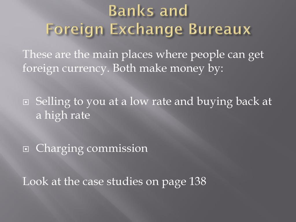 Using money abroad and foreign exchange calculations ppt download