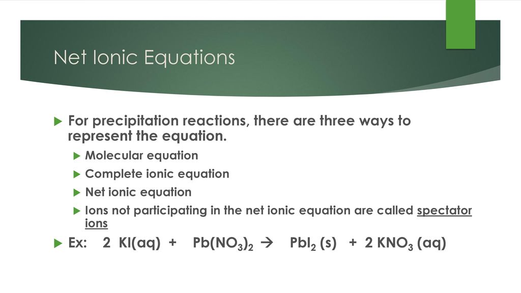Chemistry Feb 1 2017 P3 Challenge Ppt Download. Ionic Equations For Precipitation Reactions There Are Three Ways To Represent The Equation. Worksheet. Molecular Plete And Ionic Equations Worksheet At Mspartners.co