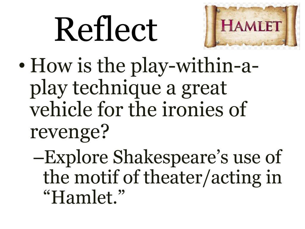 shakespeare techniques hamlet