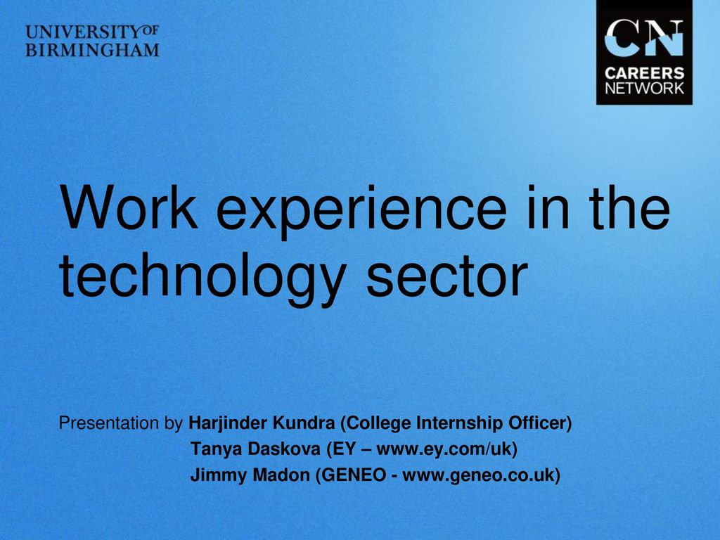 Work experience in the technology sector - ppt download