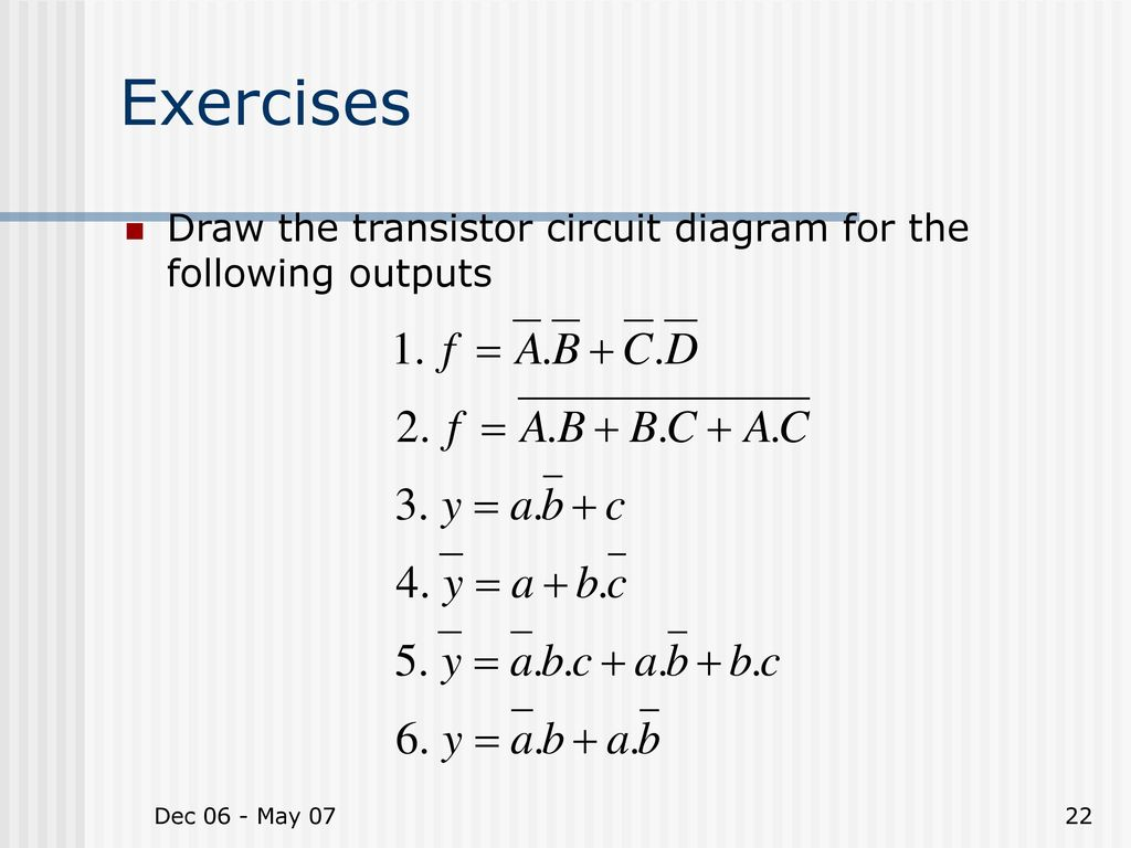 Chapter 4 Mos And Cmos Ic Design Ppt Download Circuit Diagram Transistor 22 Exercises Draw The For Following Outputs Dec 06 May 07