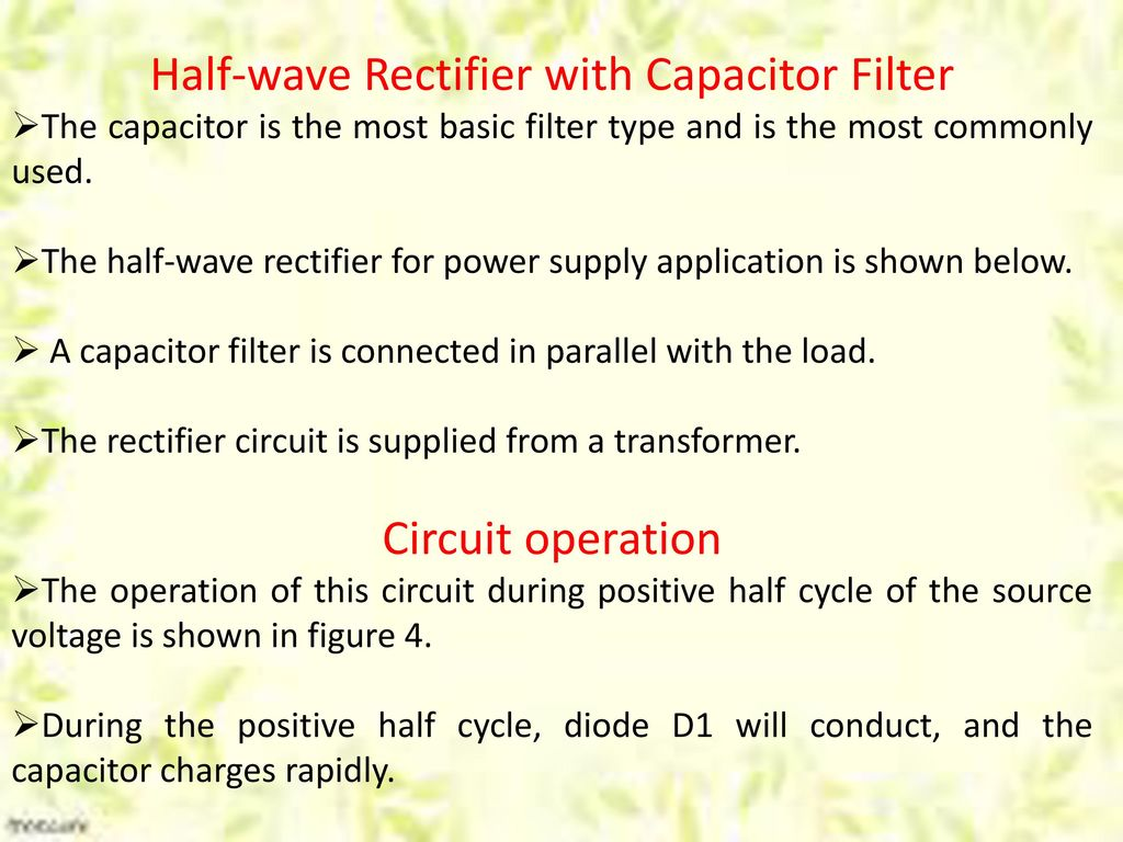 Half Wave Rectifier Ppt Download Circuit 7 With Capacitor Filter