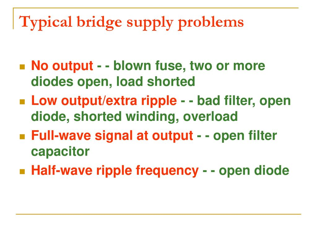 Diode Circuits And Dc Power Supply Ppt Download Circuit Full Wave Capacitor Choke 20 Typical Bridge Problems