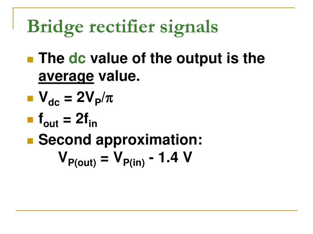 Diode Circuits And Dc Power Supply Ppt Download Control Circuit Bridge Rectifier Regulated Lab 6 Signals