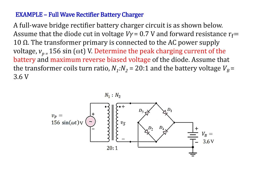 Recall Lecture 7 Voltage Regulator Using Zener Diode Ppt Download Fullwave Bridge Rectifier Circuit Example Full Wave Battery Charger