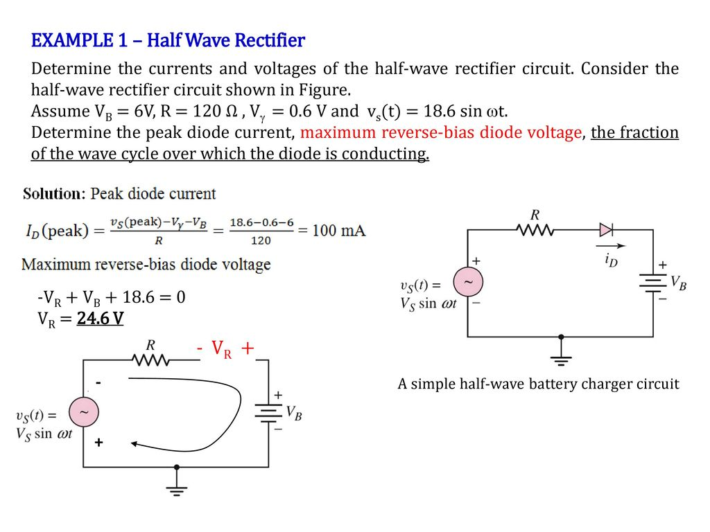 Recall Lecture 7 Rectification Transforming Ac Signal Into A Circuit Of Full Wave Rectifier Example 1 Half
