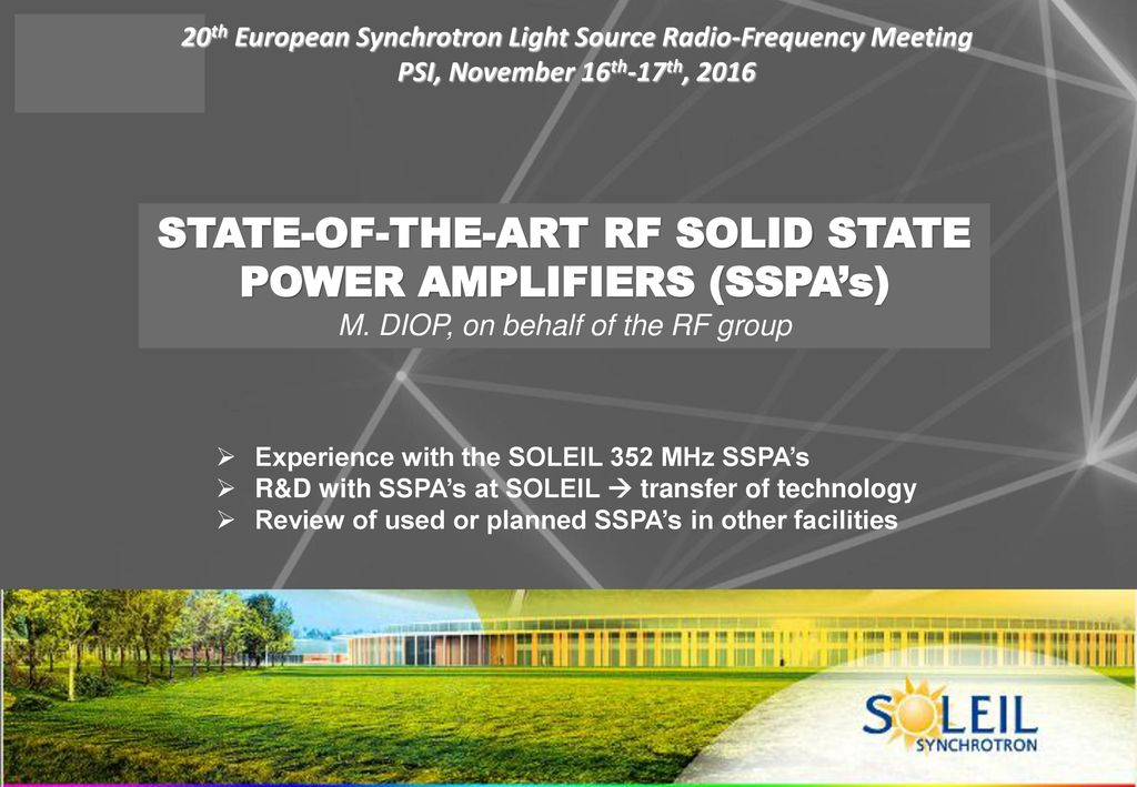 STATE-OF-THE-ART RF SOLID STATE POWER AMPLIFIERS (SSPA's