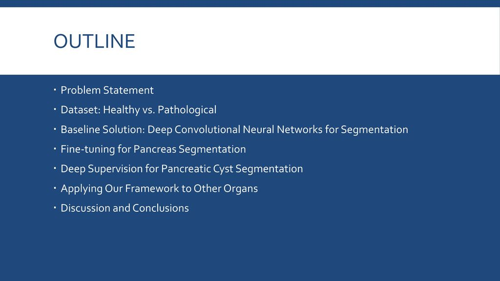Segmentation from CT Scan: Pancreas, Cyst and Beyond - ppt