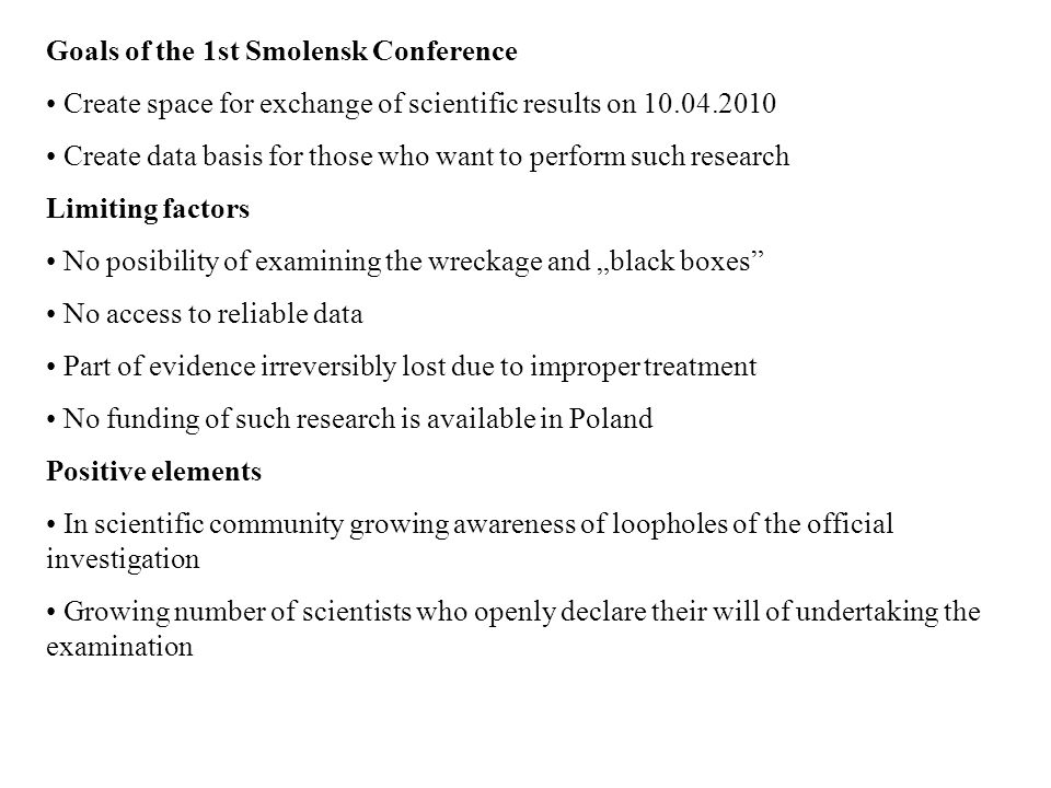 Goals of the 1st Smolensk Conference