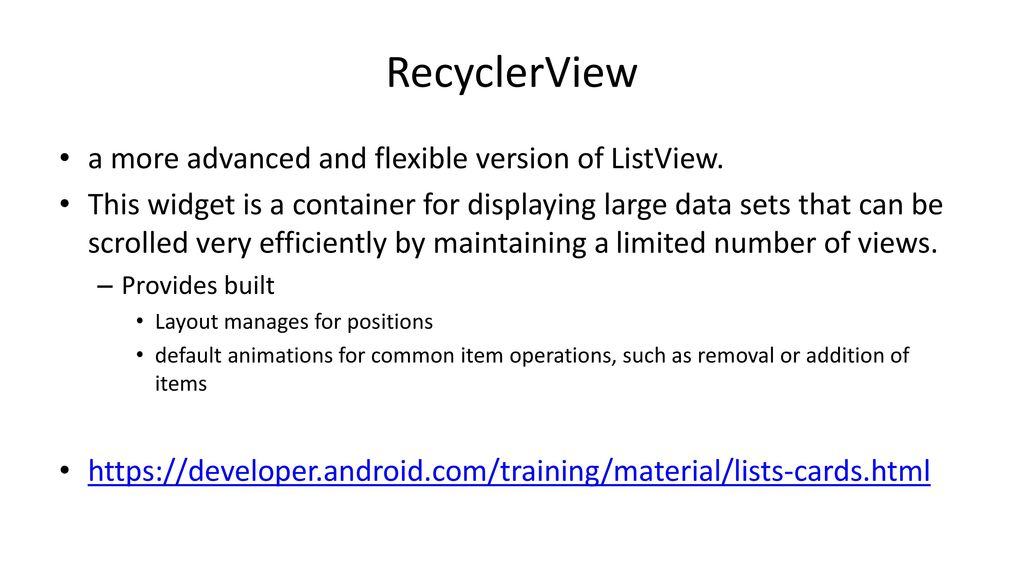 Cosc 5/4730 RecyclerView And more   - ppt download