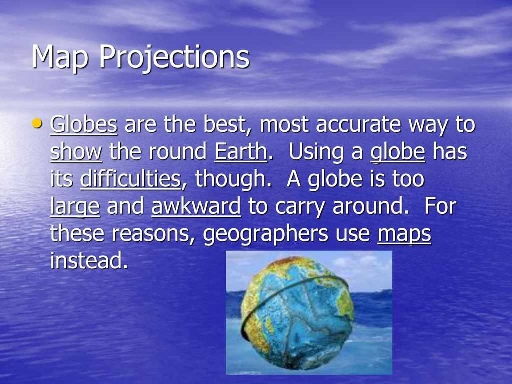 Map skills geography 8th mrs reed ppt download map projections gumiabroncs Choice Image
