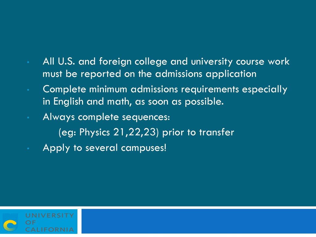 Transferring to the university of California - ppt download