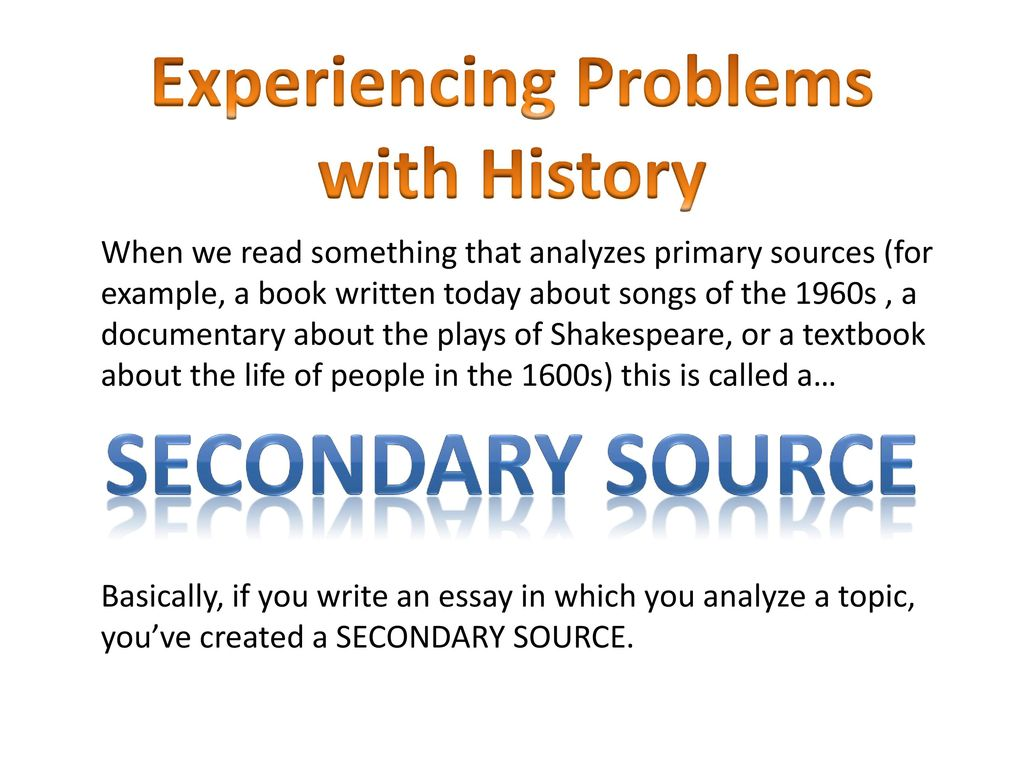 problems with secondary sources
