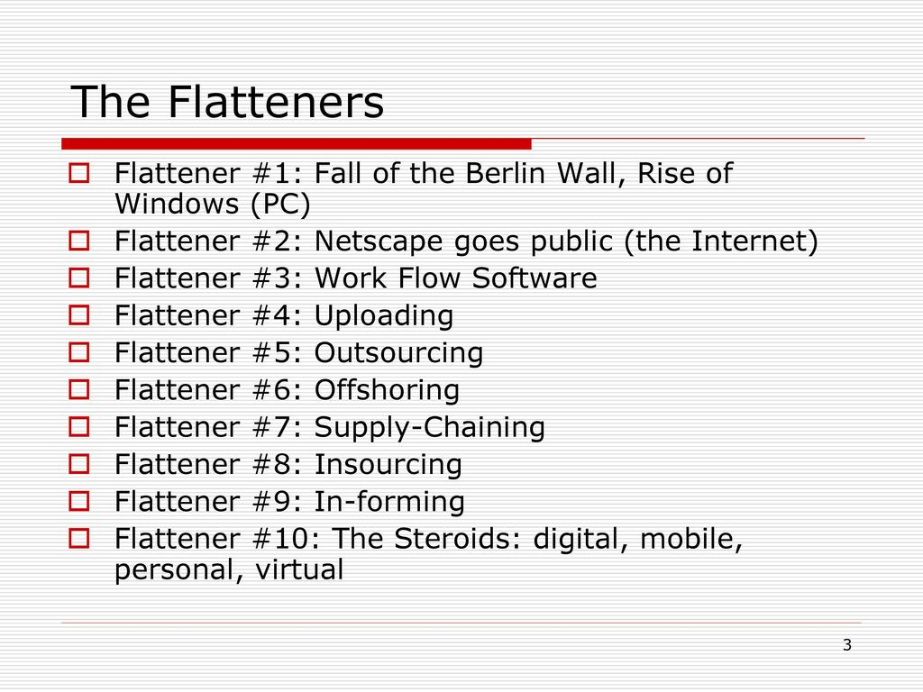 current world flatteners