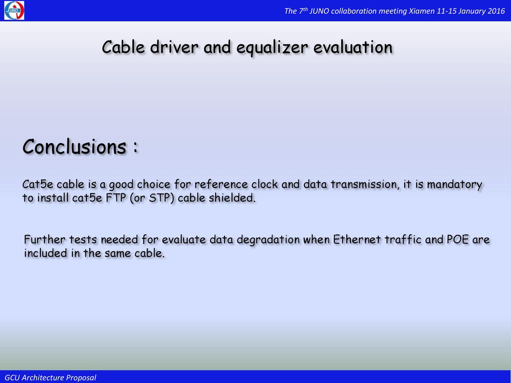 Gcu Architecture Proposal Ppt Download Cat5e Data Wiring Michael Diagram Reference Conclusions Cable Driver And Equalizer Evaluation