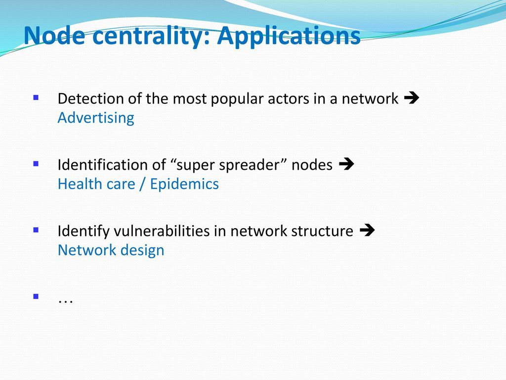 Node centrality: Applications