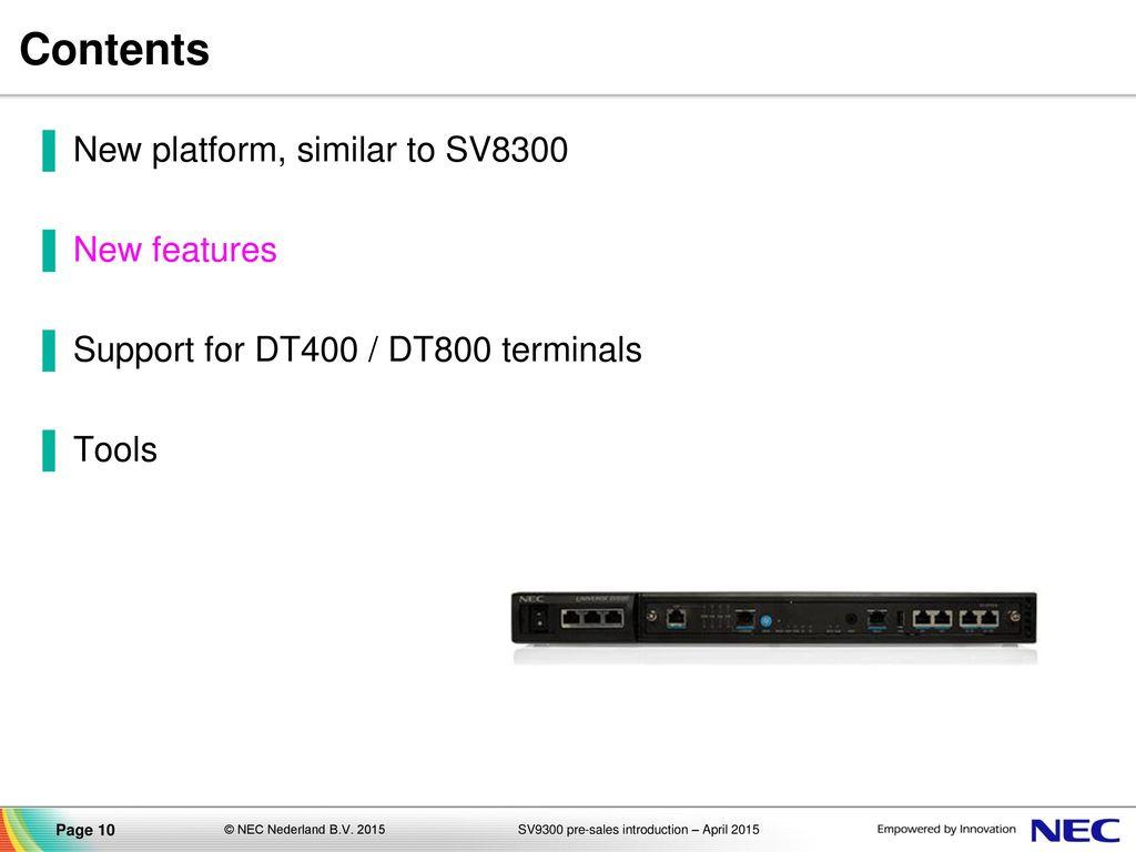 UNIVERGE SV9300 Communications Server pre-sales introduction