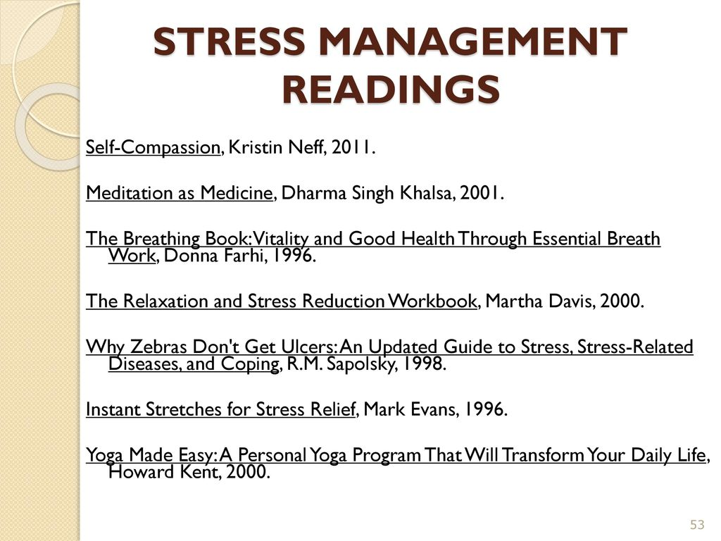 stress reduction and management Stress reduction and management articles and resources topics covered include causes of stress and stress statistics, symptoms of stress, stress tests, stress reduction techniques and stress reliever activities, work stress and stress management.