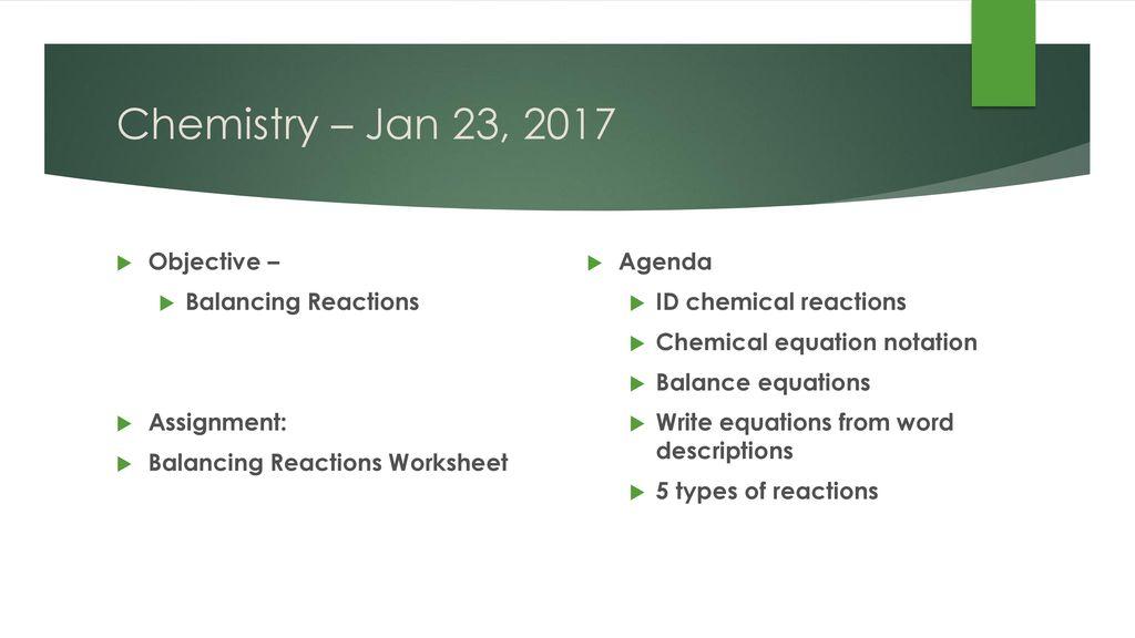 Chemistry Jan 23 2017 P3 Challenge Todays Objective Ppt