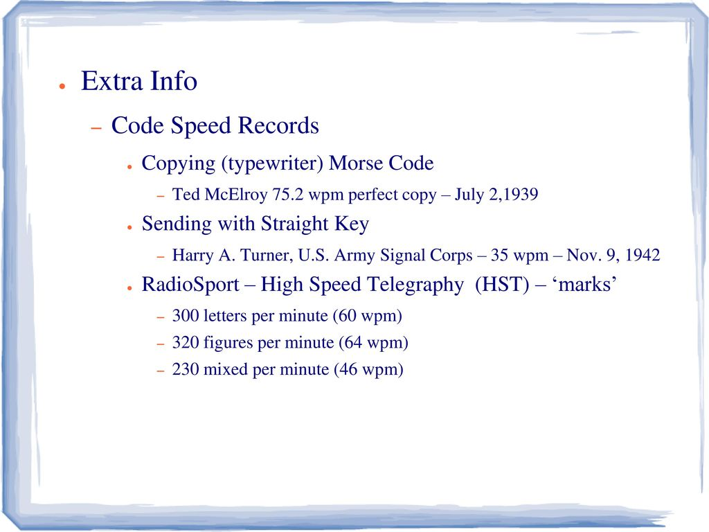 Morse Code 201 MORSE and MORE! - ppt download