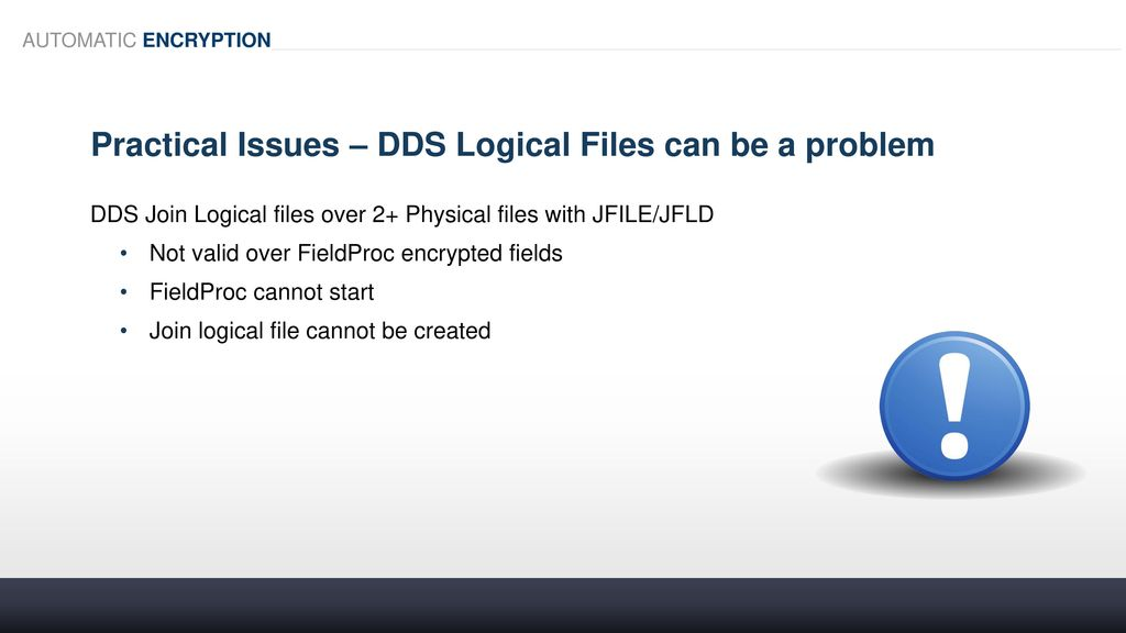 Automatic Encryption with FIELDPROC - ppt download