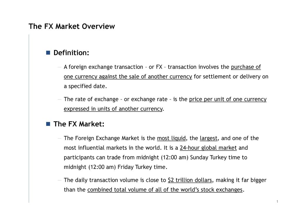 The Fx Market Overview Characteristics