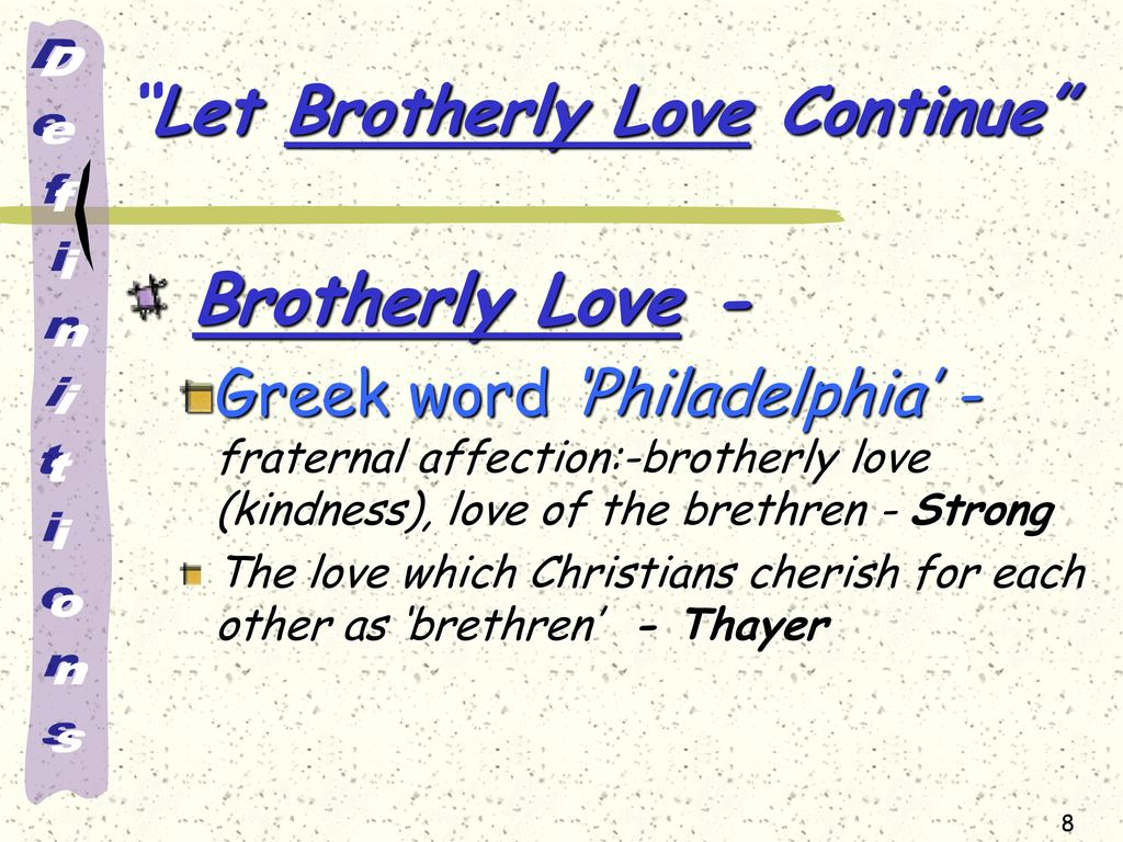 Let Continue Let Brotherly Love Continue