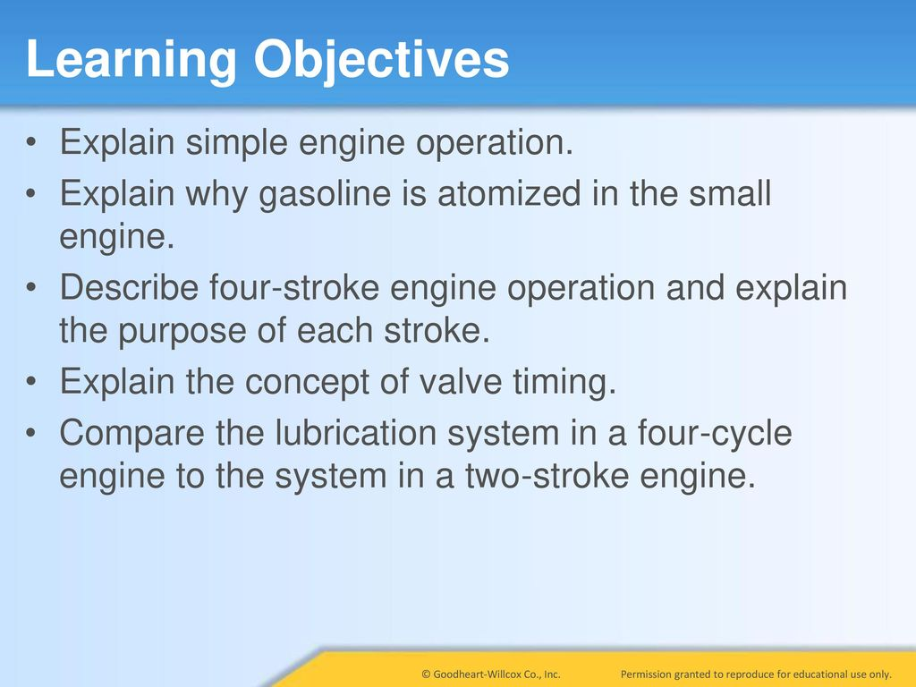 Learning Objectives Explain simple engine operation.