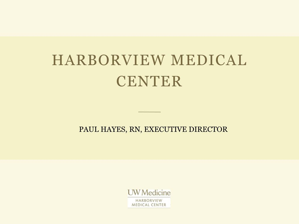 Harborview Medical Center Ppt Download