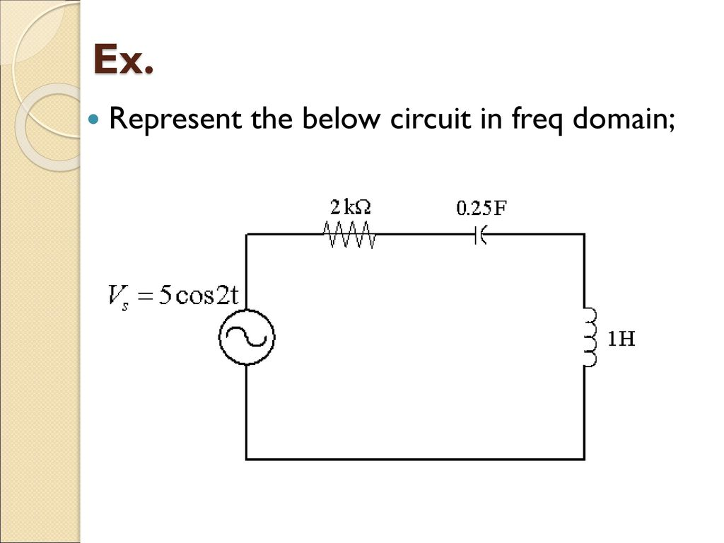 Lecture 03 Ac Response Reactance N Impedance Ppt Download Circuit Diagram Ks2 22 Ex Represent The Below In Freq Domain Cth Litar Rlc