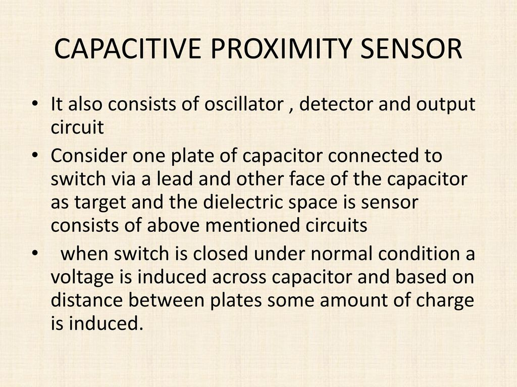 Sensors Ksaideep Ppt Download Do You Use To Connect Inductive And Capacitive Proximity Sensor