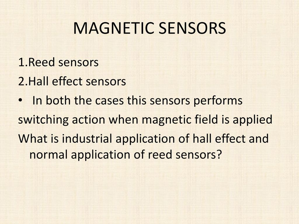 Sensors Ksaideep Ppt Download Reed Switches And Hall Effect 27 Magnetic