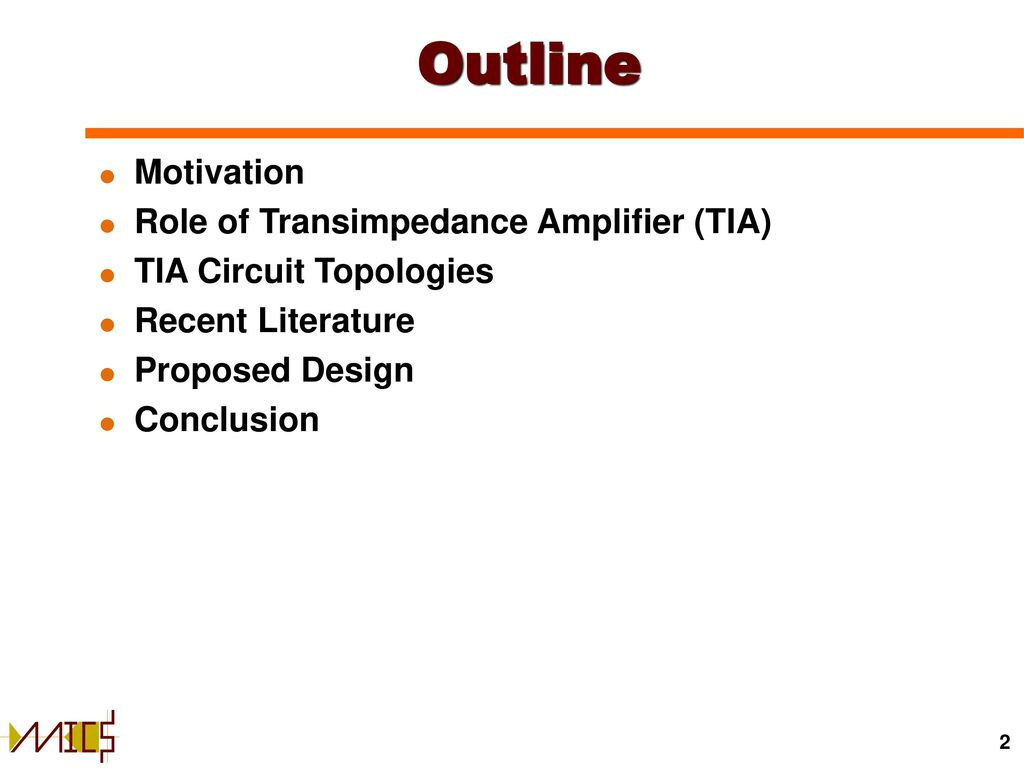 Transimpedance Amplifiers In Cmos Technology Ppt Download Amplifier Detector Circuit With Resistor Feedback Outline Motivation Role Of Tia