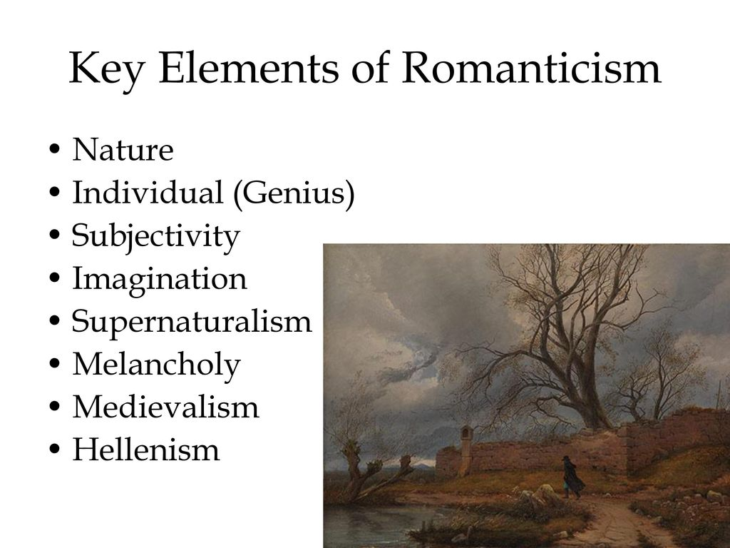 Key Elements Of Romanticism
