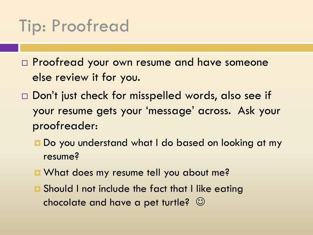 What should your resume do for you? - ppt download