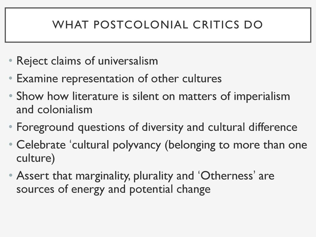 Literary Theory Post-Colonialism - ppt download