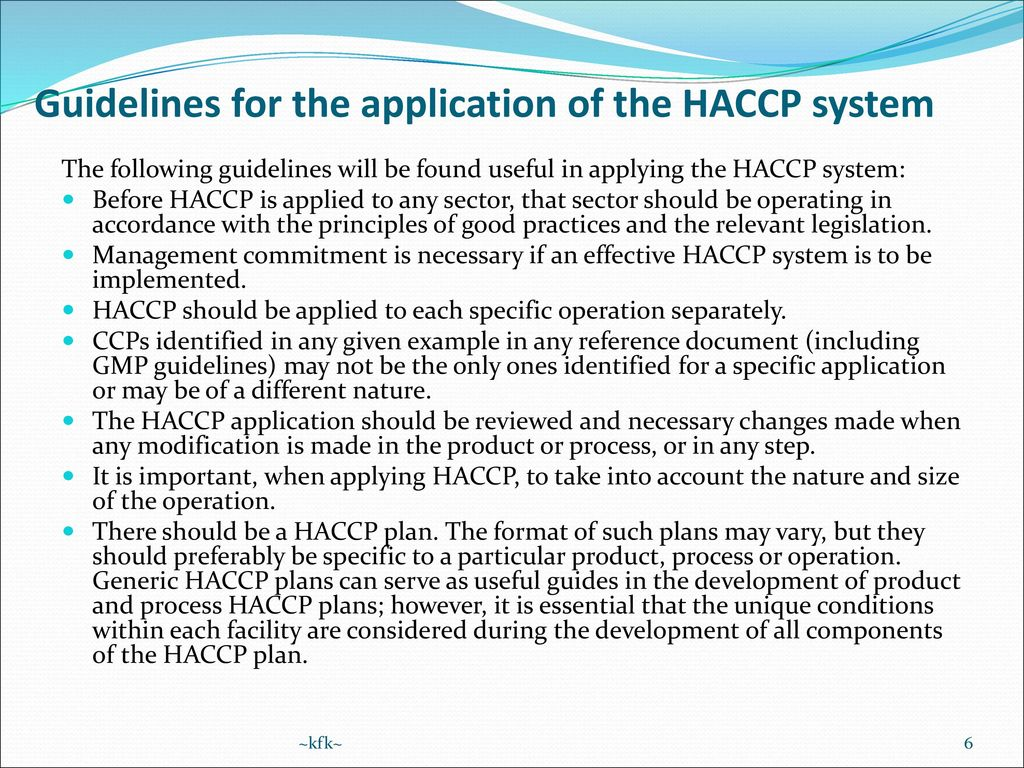 Application of Hazard Analysis and Critical Control Point