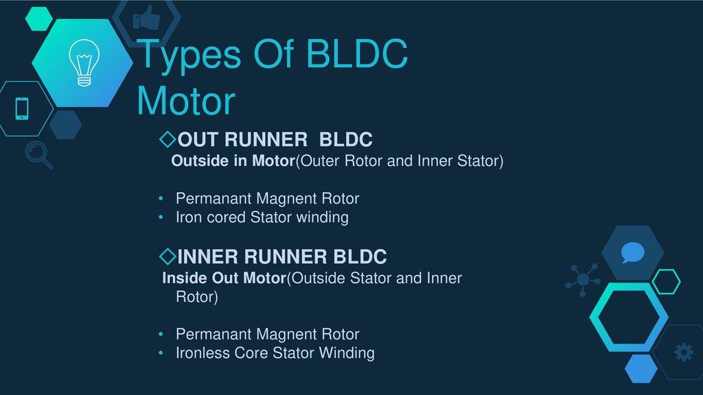 IN RUNNER VS OUT RUNNER BLDC MOTOR - ppt download
