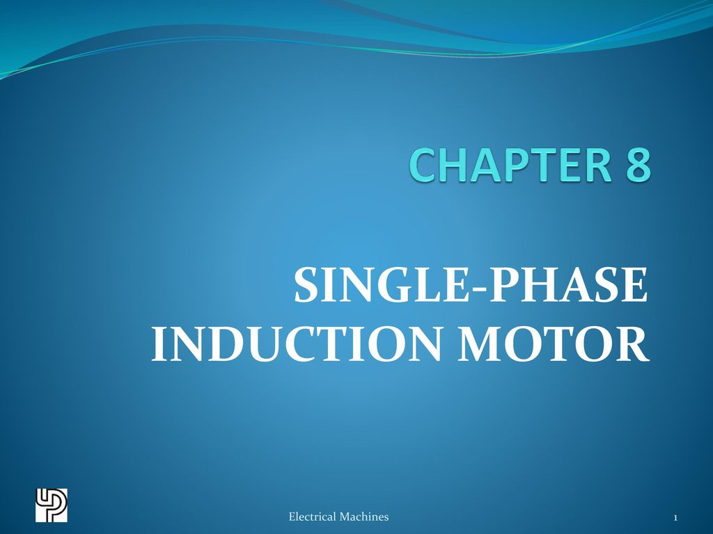 SINGLE-PHASE INDUCTION MOTOR - ppt download
